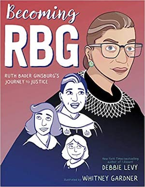 Becoming RBG: This graphic novel tells the journey of this famous woman, RBG, from her childhood through her ongoing role on the Supreme Court today. More books about judges for kids at nancybrashear.com.