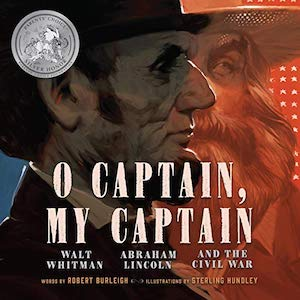 Oh Captain, My Captain. Books about presidents for kids at nancybrashear.com.