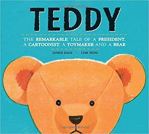 Teddy: Learn how a president, a cartoon, and a small business led to the creation of the world-famous Teddy bear. Books about presidents for kids. nancybrashear.com