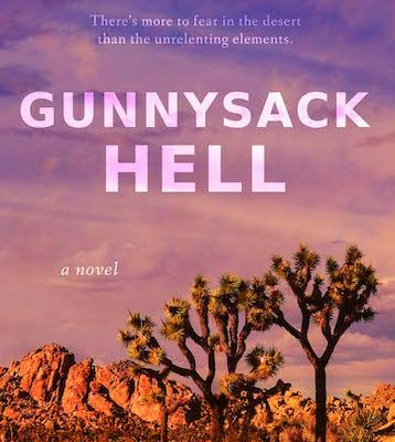 Gunnysack Hell, Psychological Thriller, On Sale Now!